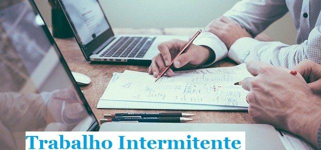 Como funciona a Jornada de trabalho intermitente?